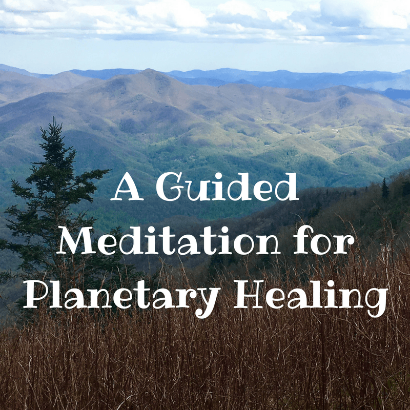 A 7-Minute Guided Meditation for Planetary Healing