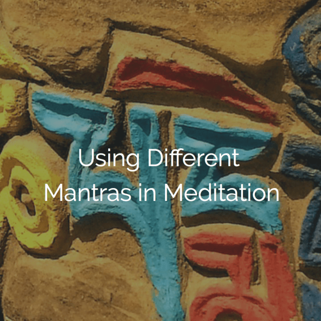 Using Different Mantras in Meditation - Intuitive and Spiritual